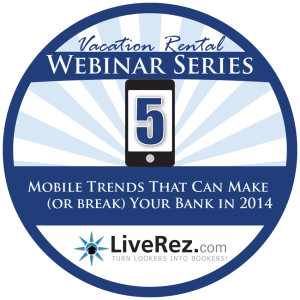 Mobile Trends, Vacation Rental Webinar