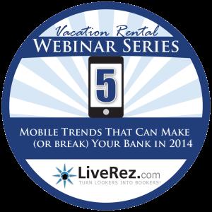 Mobile Trends, Vacation Rental Webinar